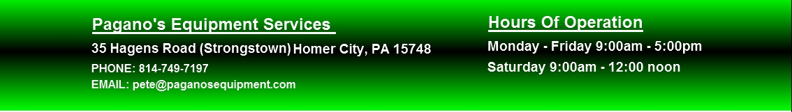 Contact Details Pagano's Equipment Services, 35 Hagens Road (Strongstown) Homer City, PA 15748, 814-749-7197